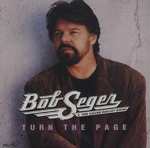 Bob+Seger+-+Turn+The+Page+-+5_+CD+SINGLE-365852
