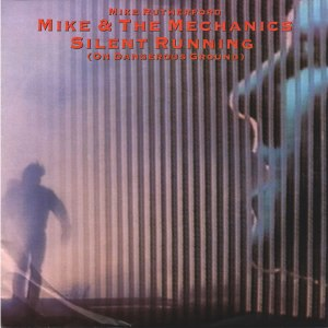 Mike_the_mechanics-silent_running_(on_dangerous_ground)_s